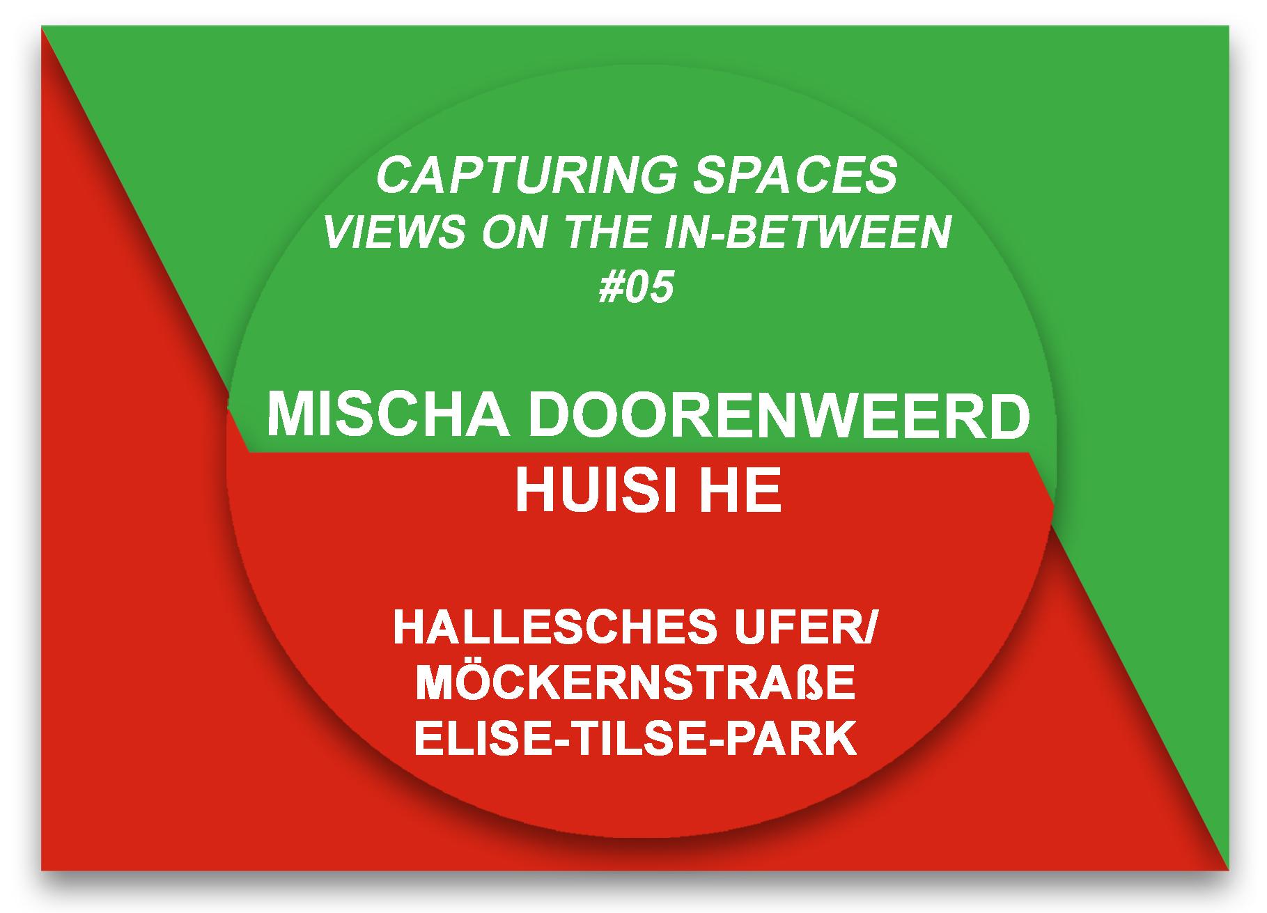 stay hungry Berlin project space Capturing Spaces art intervention public space Mischa Doorenweerd Huisi He